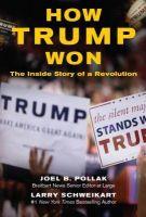 How Trump won-By Joel B Pollak -Audio Book