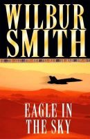 Wilbur Smith - Eagle in the Sky - MP3 Audio Book on Disc
