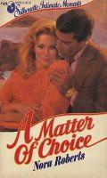 Nora Roberts-A Matter of Choice-E Book-Download