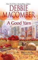 Debbie Macomber-A Good Yarn- Mp3 Audio Book on CD