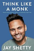Jay Shetty - Think Like a Monk - Audio Book - on CD