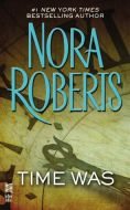 Nora Roberts-Time Was-E Book-Download