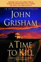 John Grisham - A Time to Kill - Audio Book on CD