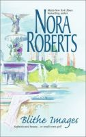 Nora Roberts - Blithe Images.mp3 Audio Book on CD